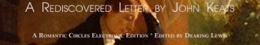 A Rediscovered Letter by John Keats, Edited by Dearing Lewis