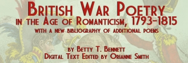British War Poetry in the Age of Romanticism 1793-1815, by Betty T. Bennet, Edited by Orianne Smith