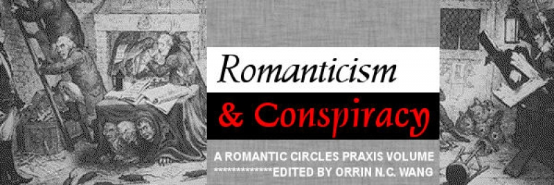 Romanticism and Conspiracy, Edited by Orrin N.C. Wang