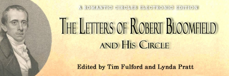 The Letters of Robert Bloomfield and His Circle, Edited By Tim Fulford and Lynda Pratt