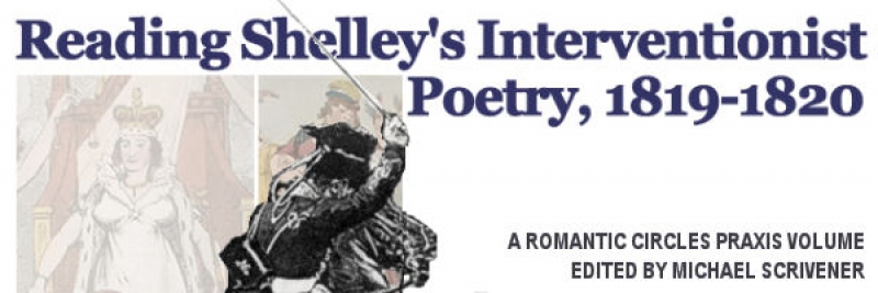 Reading Shelley's Interventionist Poetry, 1819-1820, Edited by Michael Scrivener