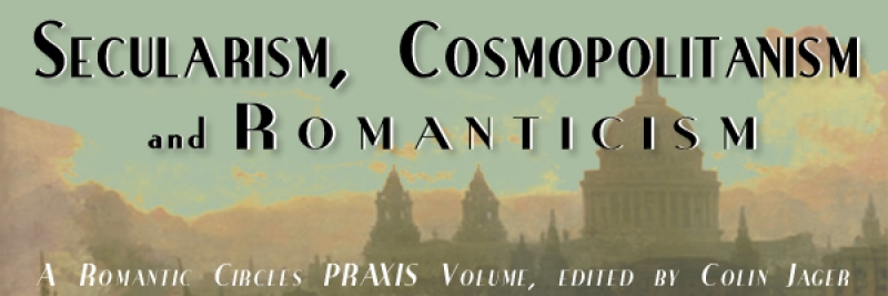Secularism, Cosmopolitanism, and Romanticism, Edited by Colin Jager