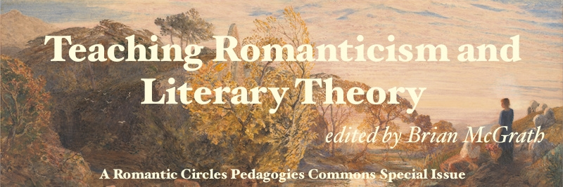 Teaching Romanticism and Literary Theory, edited by Brian McGrath