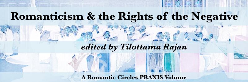 Romanticism and the Rights of the Negative