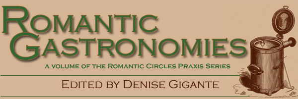 Romantic Gastronomies, Edited by Denise Gigante