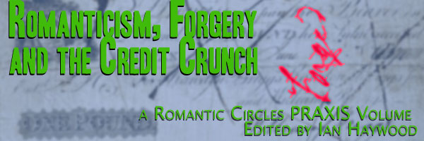 Romanticism, Forgery, and the Credit Crunch