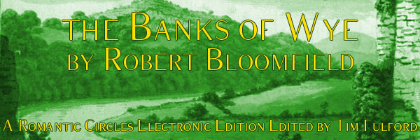 The Banks of Wye by Robert Bloomfield, Edited by Tim Fulford