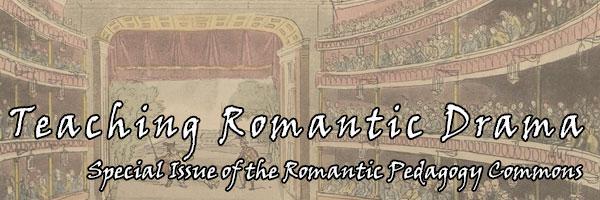 Teaching Romantic Drama, Edited by Thomas C. Crochunis