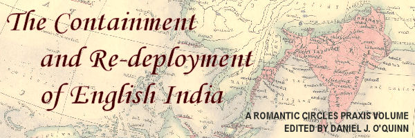 The Containment and Re-deployment of English India, Edited by Daniel J. O'Quinn