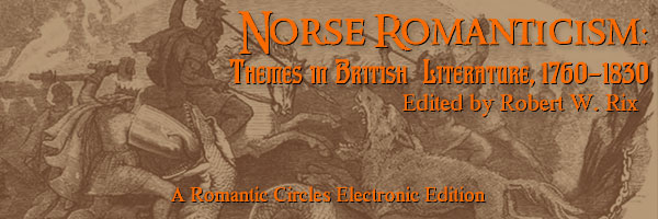 Norse Romanticism: Themes in British Literature 1760-1830, Edited By Robert W. Rix