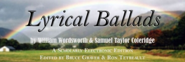 Lyrical Ballads, Edited by Ron Tetrault and Bruce Graver