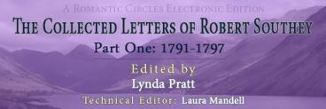 The Collected Letters of Robert Southey Part 1: 1791-1797, Edited By Lynda Pratt