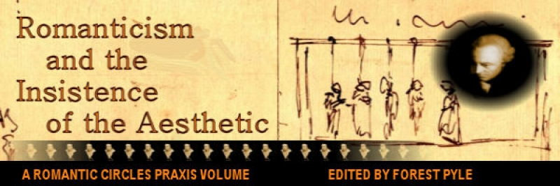 Romanticism and the Insistence of the Aesthetic, Edited by Forest Pyle