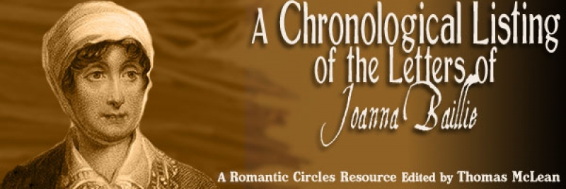 A Chronological Listing of the Letters of Joanna Baillie, Edited by Thomas McLean