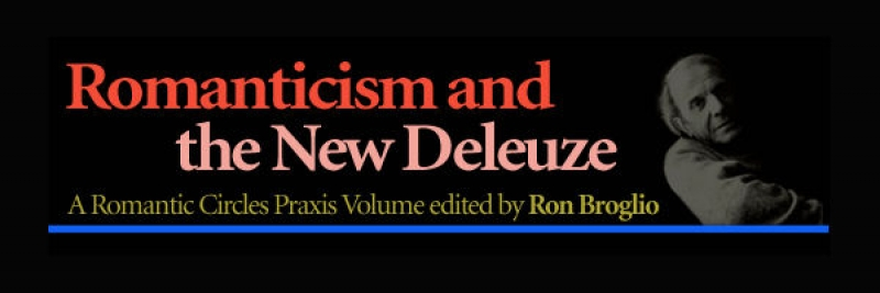 Romanticism and the New Deleuze, Edited by Ron Broglio