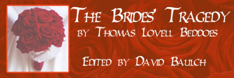 The Brides' Tragedy by Thomas Lovell Beddoes Edited by David Baulch