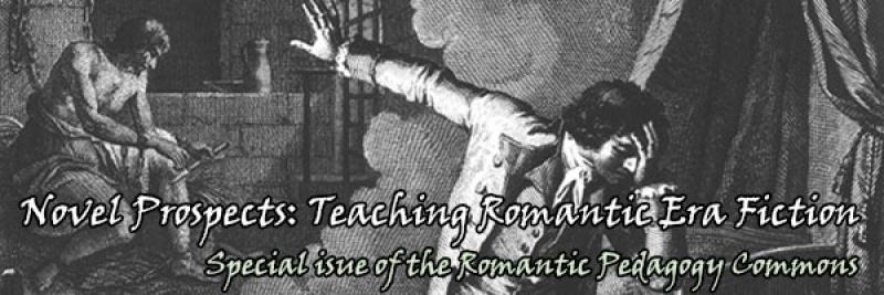 Novel Prospects: Teaching Romantic-Era Fiction