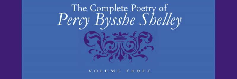 Draft Variants from the Bodleian Shelley Manuscripts and the New Edition of Laon and Cythna in The Complete Poetry of Percy Bysshe Shelley, Volume III