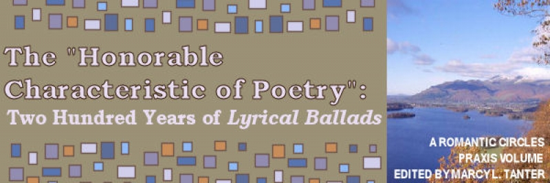 The 'Honourable Characteristic of Poetry': Two Hundred Years of Lyrical Ballads, Edited by Marcy L. Tanter