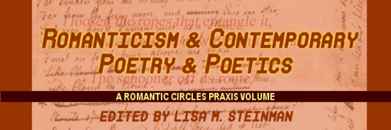 Romanticism and Contemporary Poetry and Poetics, Edited by Lisa M. Steinman