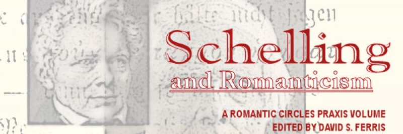Schelling and Romanticism, Edited by David S. Ferris
