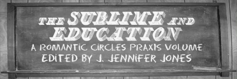 The Sublime and Education, Edited by J. Jennifer Jones