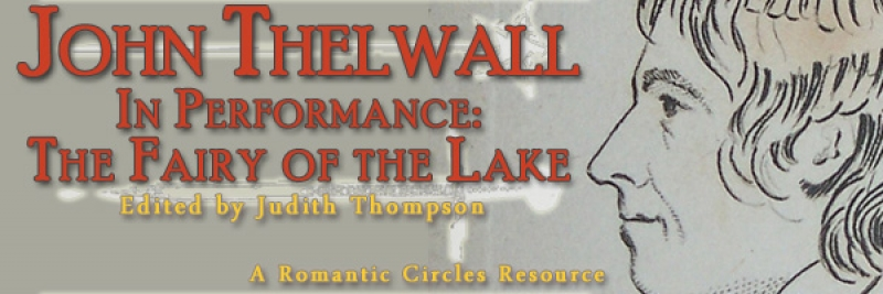 John Thelwall in Performance: The Fairy of the Lake, Edited By Judith Thompson