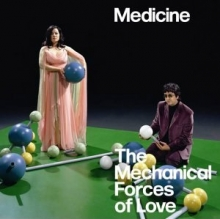 Medicine, The Mechanical Forces of Love