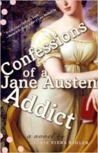 Confessions of a Jane Austen Addict book cover
