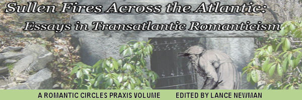 sullen fires across the atlantic essays in transatlantic  sullen fires across the atlantic essays in transatlantic r ticism edited by lance newman