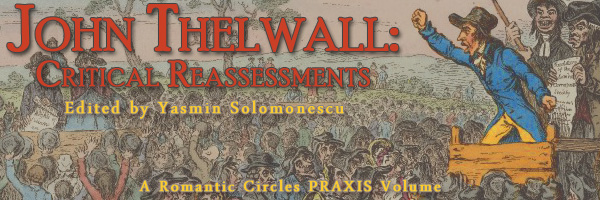 John Thelwall: Critical Reassessments, Edited by Yasmin Solomonescu